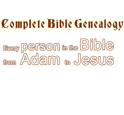 Complete Bible Genealogy - Jesus family tree - Kings of